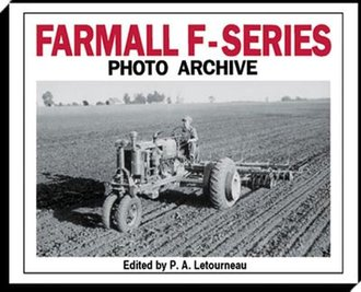 Farmall F-Series Photo Archive: Models F-12, F-14, F-20 & F-30