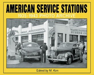 American Service Stations 1935-1943 Photo Archive