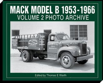 Mack Model B 1953-1966 Volume 2 Photo Archive