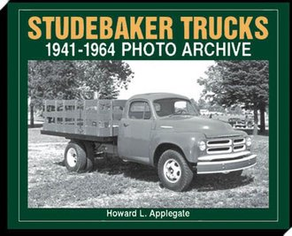 Studebaker Trucks 1941-1964 Photo Archive