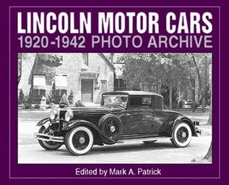 Lincoln Motor Cars 1920-1942 Photo Archive