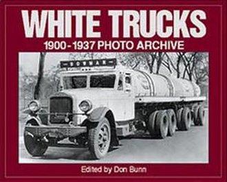 White Trucks 1900-1937 Photo Archive