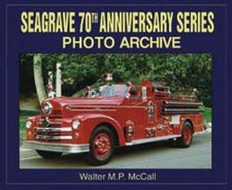 Seagrave 70th Anniversary Series Photo Archive