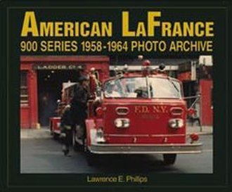 American LaFrance 900 Series 1958-1964 Photo Archive