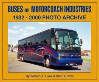 Buses of Motorcoach Industries (MCI) (1932-2000)