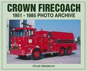 Crown Firecoach 1951-1985 Photo Archive