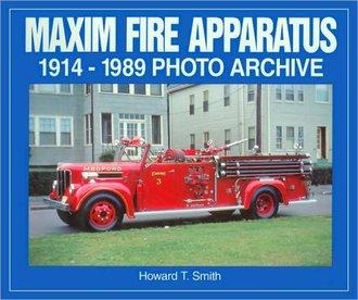 Maxim Fire Apparatus 1914-1989 Photo Archive