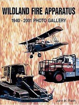 Wildland Fire Apparatus 1940-2001 Photo Gallery