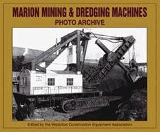 Marion Mining & Dredging Machines Photo Archive