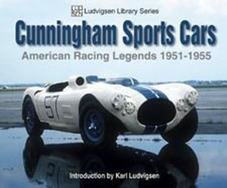 Cunningham Sports Cars: American Racing Legends 1951-1955 - Ludvigsen Library Series