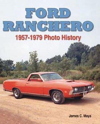 Ford Ranchero 1957-1979 Photo History