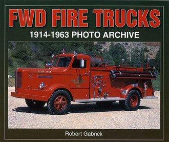 FWD Fire Trucks (1914-1963)