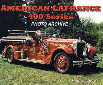 American LaFrance 400 Series Photo Archive