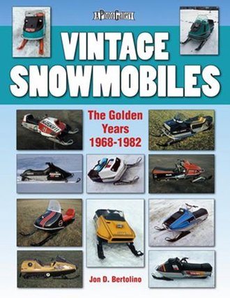 Vintage Snowmobiles Photo Gallery: The Golden Years 1968-1982