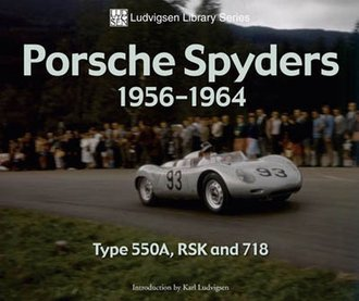 Porsche Spyders 1956-1964: Type 550A, RSK and 718 (Ludvigsen Library Series)