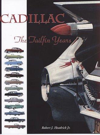 Cadillac - The Tailfin Years