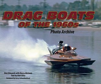 Drag Boats of the 1960s Photo Archive