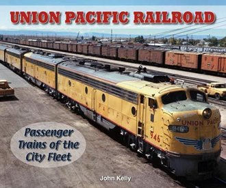 Union Pacific Passenger Trains of the City Fleet