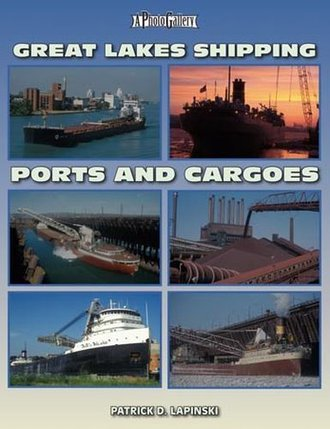 Great Lakes Shipping: Ports & Cargoes