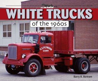 White Trucks of The 1960's