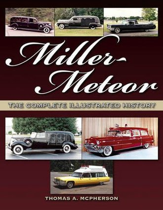 Miller-Meteor - Ambulances & Hearses - The Complete Illustrated History