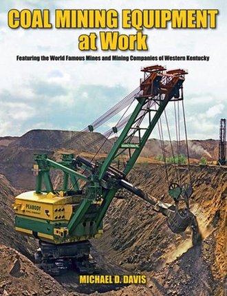 Coal Mining Equipment at Work