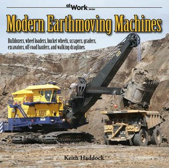 Modern Earthmoving Machines - At Work Series