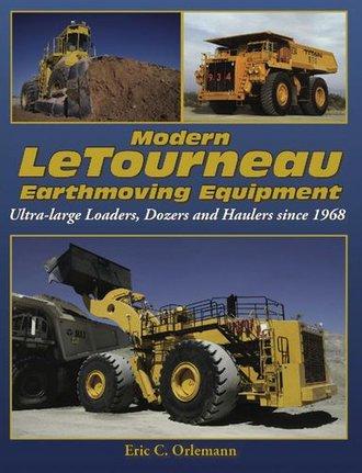 Modern LeTourneau Earthmoving Equipment Since 1968
