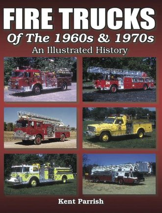 Fire Trucks of the 1960s & 1970s