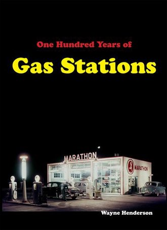 One Hundred Years of Gas Stations