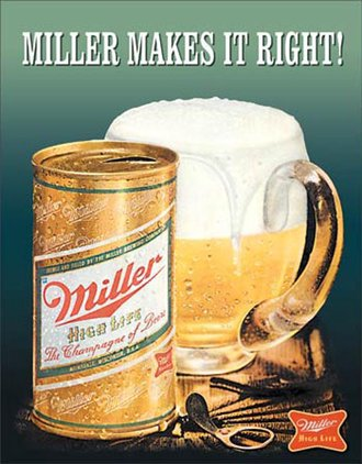Tin Sign - Miller High Life Beer - Makes It Right!
