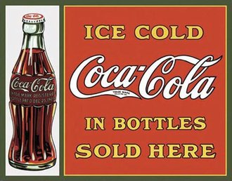 Tin Sign - Coke Sold Here In Bottles