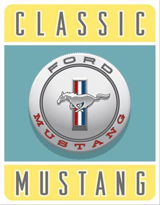 Tin Sign - Mustang - Classic Ford Mustang