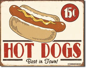 Tin Sign - Schonberg - Hot Dogs 15 cents (Weathered)