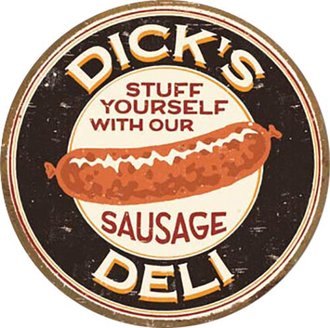 Tin Sign - Moore - Dick's Sausage (Round)