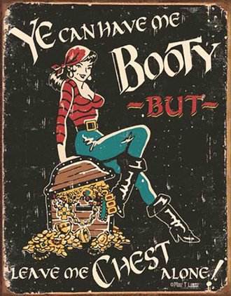 Tin Sign - Moore - Me Booty