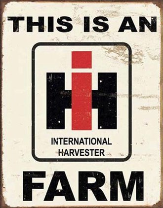 Tin Sign - International Harvester Farm (Weathered)