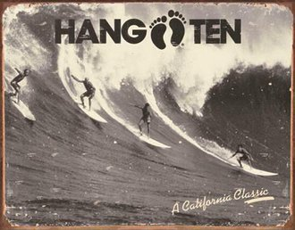 Tin Sign - Hang Ten - California Classic (Weathered)