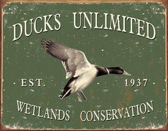 Tin Sign - Ducks Unlimited - Since 1937 (Weathered)