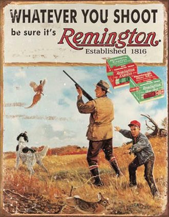 Tin Sign - Remington - Whatever You Shoot (Weathered)