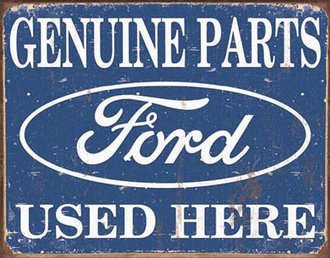 Tin Sign - Ford Parts Used Here (Weathered)