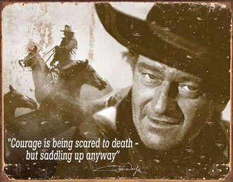Tin Sign - John Wayne - Courage (Weathered)
