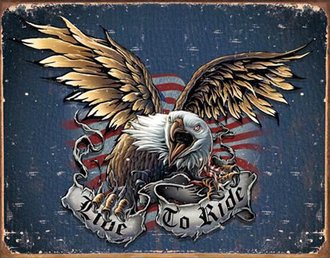 Tin Sign - Live To Ride - Eagle (Weathered)