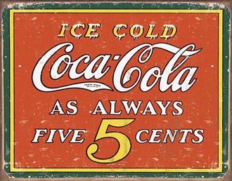 Tin Sign - Coke - Always 5 Cents (Weathered)