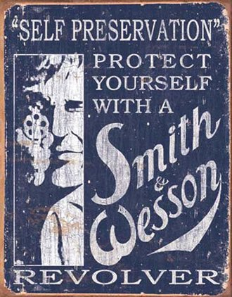 Tin Sign - Smith & Wesson - Self Preservation (Weathered)