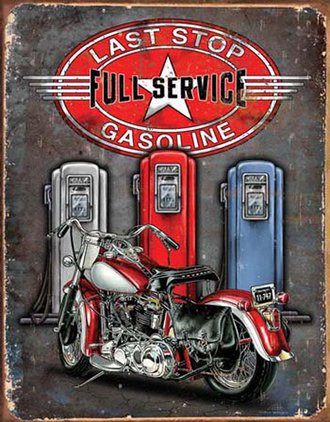Tin Sign - Legends - Last Stop Gasoline (Weathered)