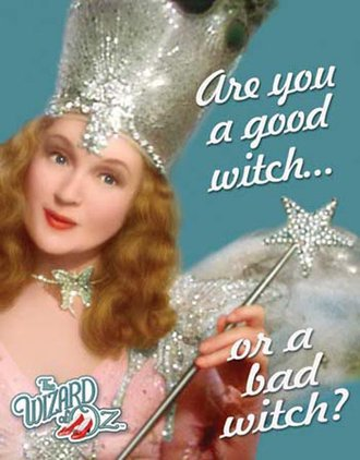 Tin Sign - Wizard of Oz - Good Witch or Bad Witch?