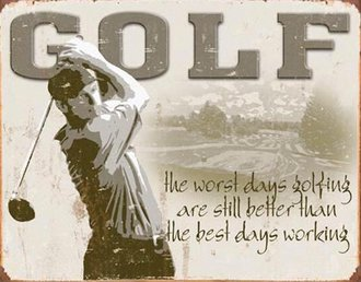 Tin Sign - Golf - Best Days (Weathered)