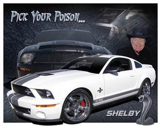 Tin Sign - Shelby Ford Mustang - Pick Your Passion