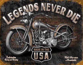 Tin Sign - Legends Never Die - Motorcycle (Weathered)